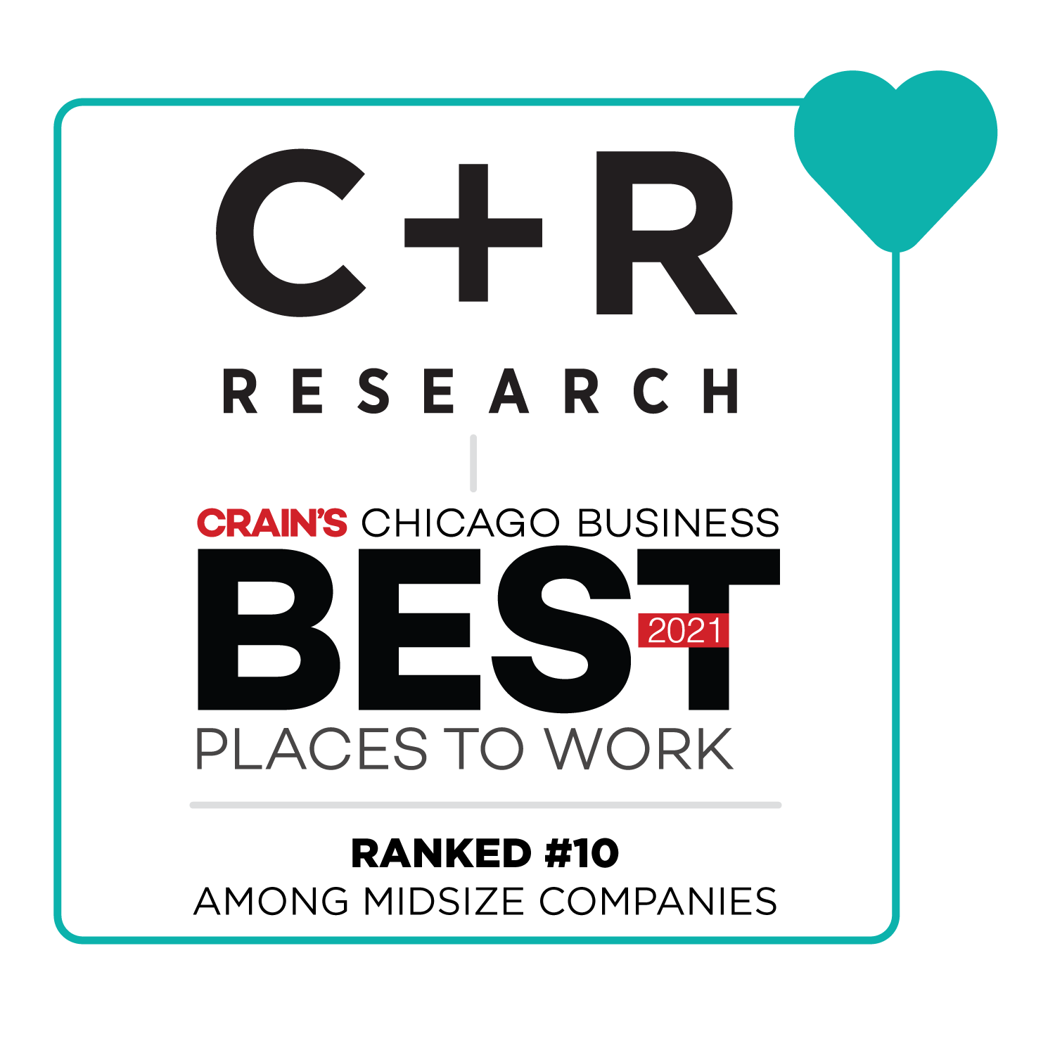 C+R Research Crain's Best Place To Work Chicago