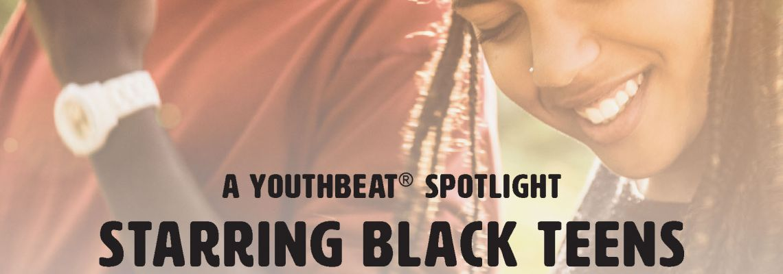 YouthBeat Black Teen Research