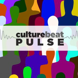 CultureBeat PULSE: April 2020 | Issue 4
