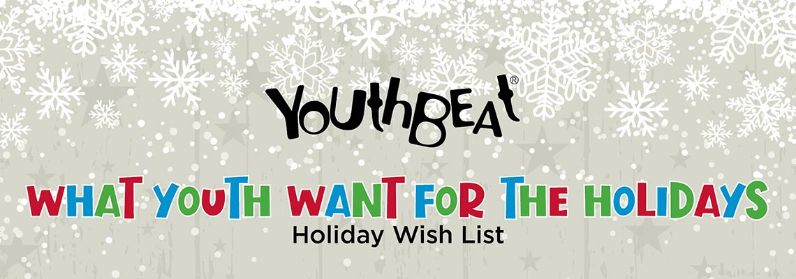 What Youth Want For The Holidays